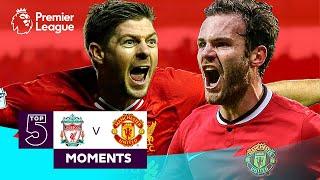 Liverpool vs Manchester United   Top 5 Premier League Moments   Gerrard, Mata, Berbatov