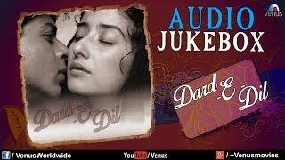 Dard-E-Dil | Best Bollywood Sad Songs - Audio Jukebox