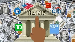 How To Seriously Hurt The Big Banks