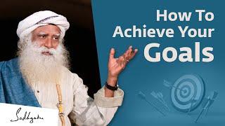 How to Achieve What You Truly Desire | Sadhguru