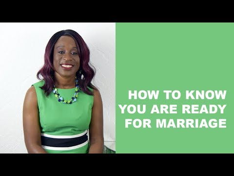 How to know you are ready for marriage