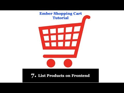 EmberJs Simple Shopping Cart System - 7 List Products on Frontend