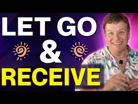 Let Go & Receive Your Dreams and Goals with the Law of Attraction
