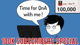 When a Youtuber does QnA   QnA With Leo - Kun (100K