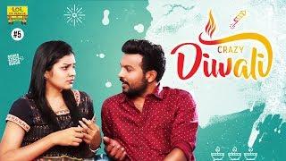 Crazy Diwali - LOL OK Please || Comedy Web Series || Episode 5 || Telugu