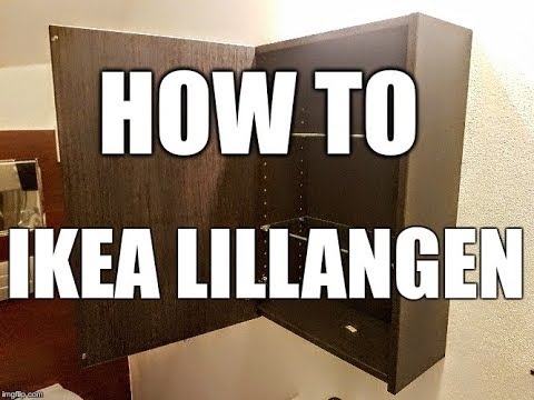 HOW-TO Ikea LILLANGEN Assembly and Mount