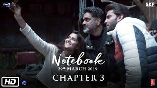 Notebook   Chapter 3   Pranutan Bahl   Zaheer Iqbal   Nitin Kakkar   29th March 2019