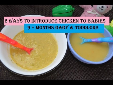 Baby Food :How to introduce Chicken to Baby: Chicken & vegetable soup for babies(10+ months)