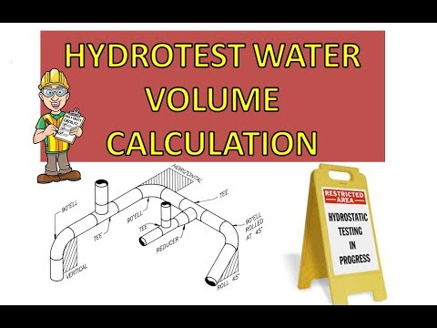 Hydro test water volume calculation   Piping