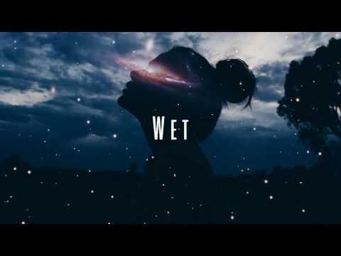 Wet - Don't Wanna Be Your Girl (Español)