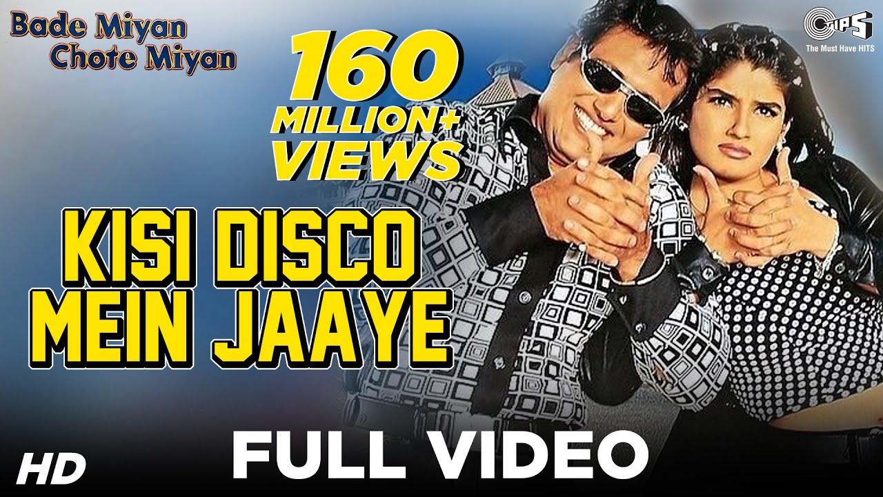 Download Kisi Disco Mein Jaaye Full Video   Bade Miyan Chhote Miyan   Govinda & Raveena Tandon MP3 Gratis