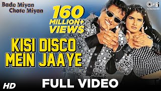 Kisi Disco Mein Jaaye Song Video , Bade Miyan Chhote Miyan , Govinda & Raveena Tandon