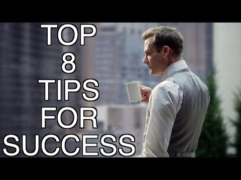 Top 8 Tips For Success