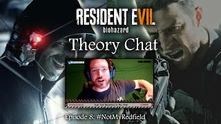REPLAY - RESIDENT EVIL 7 | Chris Redfield & Clancy Theories | THEORY CHAT LIVE | EP08