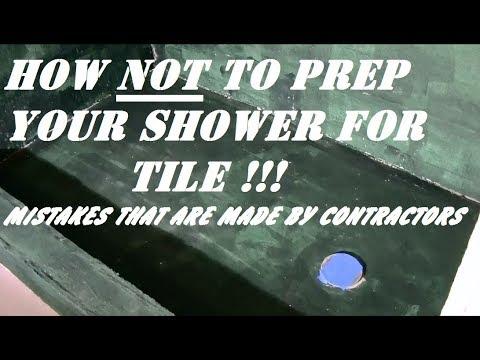 PREPARING SHOWER FOR TILE ...mistakes