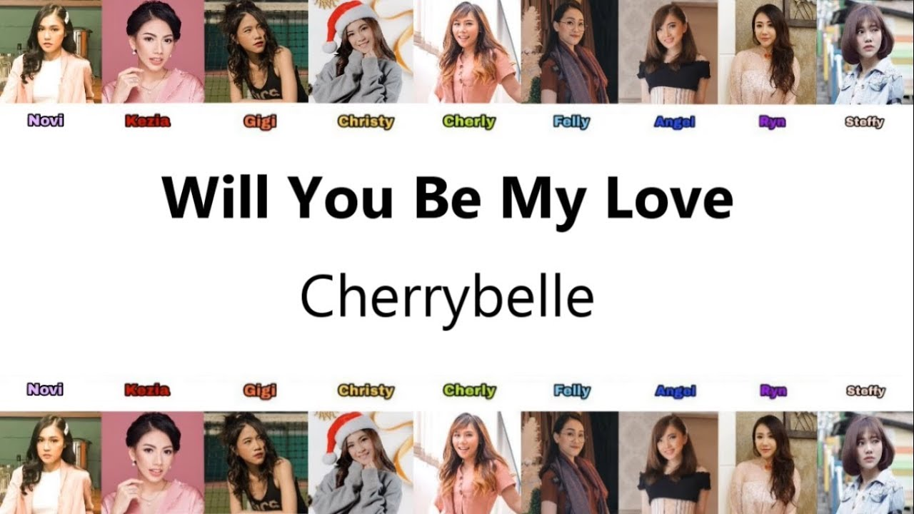Cherrybelle - Will You Be My Love