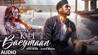Kudi Baeymaan Full Audio Song    Manj Musik    Latest Song 2017   T-Series