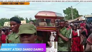 Ateko Hebert  Final Funeral Rites  (liverpool Fan Who Died After 4:0 Defeat Against Barca Fc)