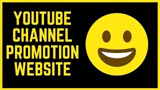 Best sites to promote youtube channel HD Mp4 Download Videos