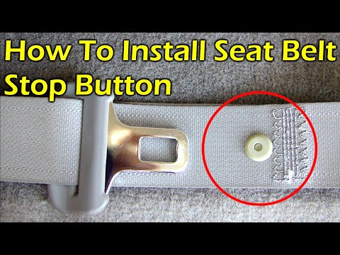 How To Replace & Install Seat Belt Stop Button