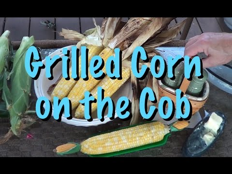 How to make grilled corn on the cob Tool Dude style
