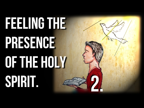 Discovering The Presence Of The Holy Spirit.