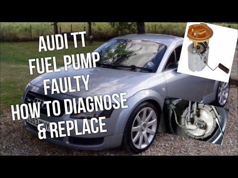 Audi TT Fuel Pump Location, How To Diagnose Repair & Replace