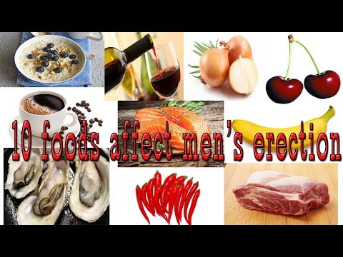 10 foods affect men's erection || Health for all of us
