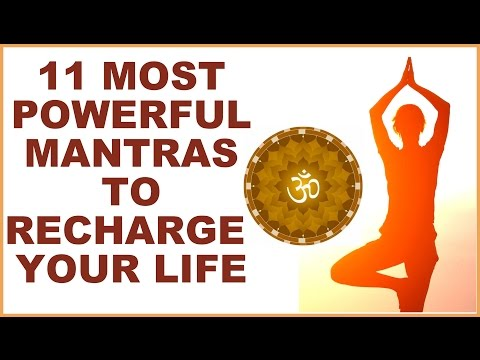 11 MOST POWERFUL HINDU MANTRAS  : RECHARGE YOUR LIFE WITH DIVINE BLESSINGS
