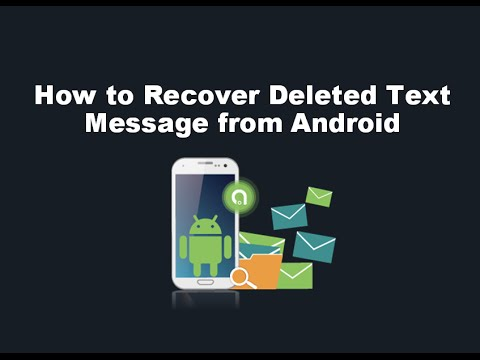 Android SMS Recovery- Directly Recover Deleted Text Messages from Android Phones & Tablets in Clicks