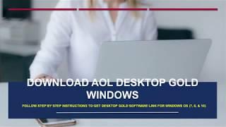 Download AOL Desktop Gold Software - Windows \u0026 MAC