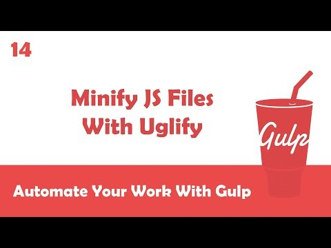 Learn Gulpjs In Arabic #14 - Minifying JS Files With Uglify