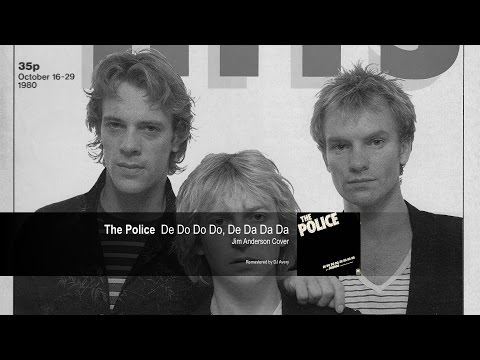 The Police - De Do Do Do, De Da Da Da (Jim Anderson Cover)