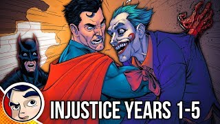 Injustice Year One to Five - Full Story   Comicstorian