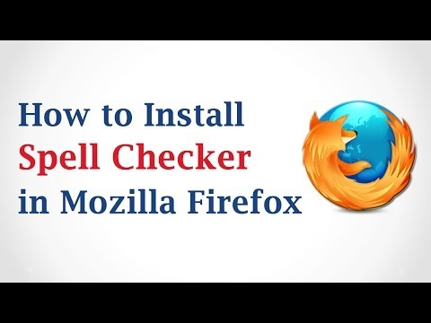 How to Install Spell Checker in Mozilla Firefox