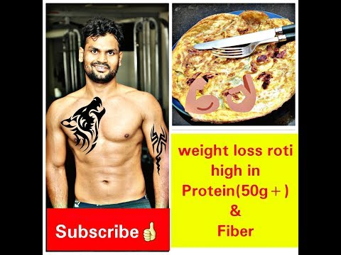 WEIGHT LOSS ROTI HIGH IN PROTEIN & FIBER