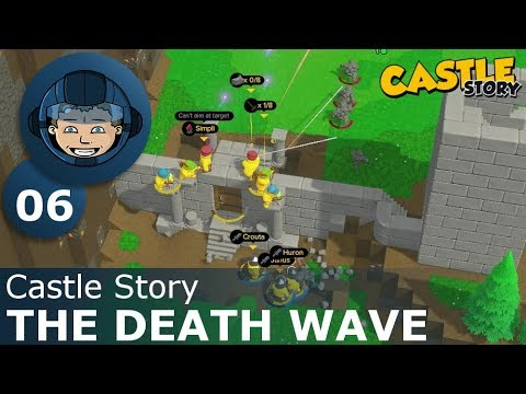 THE DEATH WAVE - Castle Story: Ep. #6 - Gameplay & Walkthrough