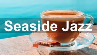 Sunny Seaside Jazz - Happy Jazz and Bossa Nova Instrumental Music