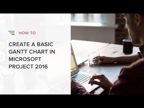How to Create a Basic Gantt Chart in Microsoft Project 2016
