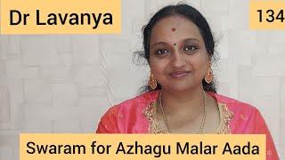   Swaram for Azhagu Malar Aada   Vaidhehi Kathirunthal   Dr Lavanya   Voice Culture Trainer  Notes