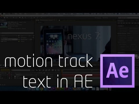 How to: Motion Track Text in Adobe After Effects CS6
