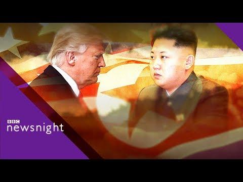 Trump - Kim talks: Is the world more dangerous now? - BBC Newsnight