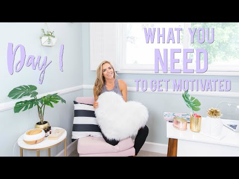 Day 1 - What You NEED To Get Motivated | 5 Day Motivation Challenge