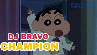Shinchan - DJ Bravo Champion Song 🥇🏅👌 By Cartoon World Vm