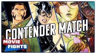 Which Batman Villain Should Get Their Own Movie?! CONTENDER FIGHTS