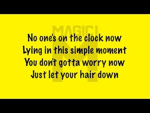 MAGIC! - Let Your Hair Down (Lyrics)