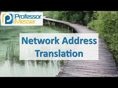 Network Address Translation - CompTIA Network+ N10-007 - 1.3