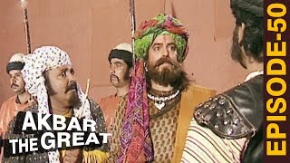 Akbar Aur Birbal - Akbar The Great - Episode 50 - अकबर एक महान - The Mughal Empire