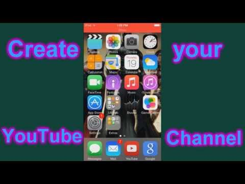 How to make a YouTube Channel on your iPhone/iPod/iPad May 2016