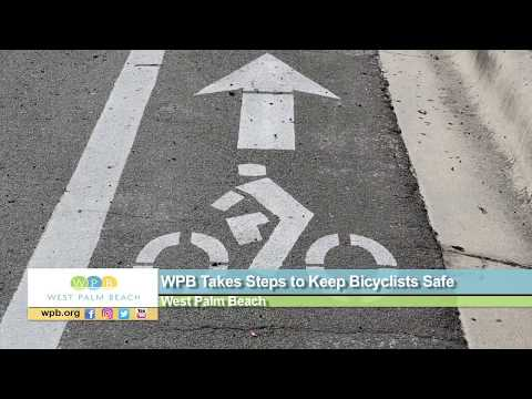 WPB Takes Steps to Keep Bicyclists Safe